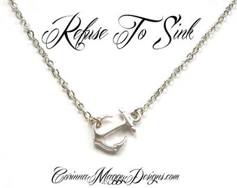 Silver or Gold  Sideways Anchor Necklace Refuse To Sink, strength necklace, Anchor Pendant, nautical jewelry, gift set