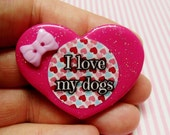 I Love My Dogs -  Polymer Clay Glitter Heart Brooch or Necklace
