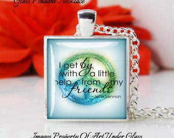 Square Medium Glass Bubble Pendant Necklace- I Get By With A Little Help From My Friends- Beatles  Song