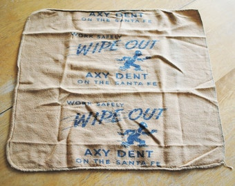 Vintage Santa Fe Railroad Shop Towel  Mascot Axy Dent  Safely Wipe Out Axy Dent on the Santa Fe Trail