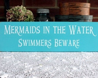 Mermaids in the Water Wood Beach Sign - Summertime - Painted Wood -  Coastal Decor - Nautical Sign - Wall Art