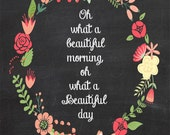 Oh What a Beautiful Morning Chalkboard Art Chalk Printable download