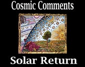 Astrology Report- Solar Return Chart and Report- They Say Its Your Birthday- Cosmic Comments
