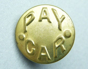 Antique buttons,  Mens Button,  Metal buttons,  Pay Car,  Advertising button,  Work Clothing