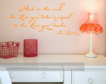 The love you make Beatles vinyl wall decal art quote home decor