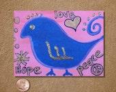 Hope Love Peace Bird ACEO Original Watercolor Painting