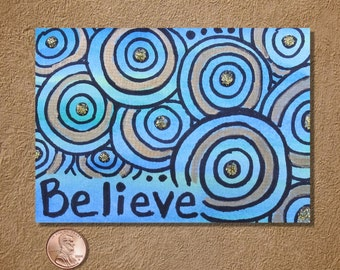 Believe in Turquoise Blue and Gold ACEO Original Watercolor Painting