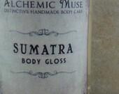 Sumatra - Body Gloss - Hot Ginger, Sumatra Coffee, Coconut Milk