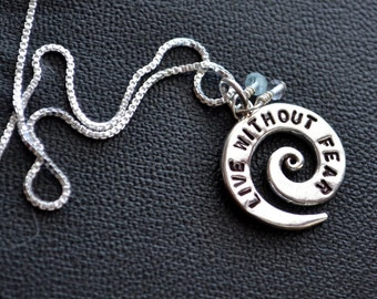 Live Without Fear Spiral Necklace