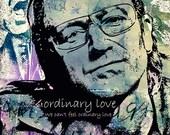 Print U2 Ordinary Love poster BONO PORTRAIT  Birthday Gift art Canvas Musicians Music Singer print Wall Decor giclee
