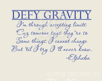 Wicked the Musical Wall Decal elphaba defy gravity 126