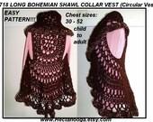 Crochet PATTERN- Long Bohemian Vest, shawl collar, crochet pattern for women, kids,  Chest 30-52 inch, circular vest,#718 Chest