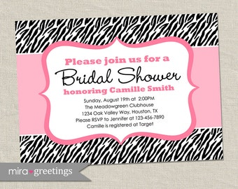 Zebra Bridal Shower Invitation - pink black animal pattern - shower invite (Printable Digital File)