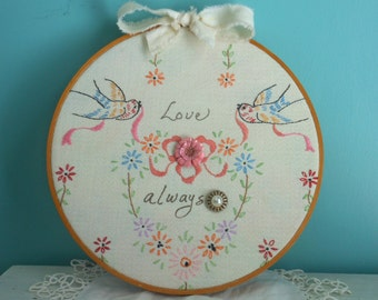 Shabby Chic Vintage Antique Embroidery Hoop Linen Hoop Decor Art Cottage Birds Art Love Always