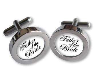 Father of the Bride Cufflinks - For Dad on Your Wedding Day -Script font - Waterproof