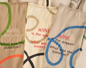 """Eco Wine Bottle Gift Bag from Upcycled Fabrics """"Wine is the answer"""""""