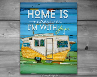 ART PRINTABLE, Home is wherever I'm with you, vintage rv print, digital download, shasta, camper, positive energy, wall decor, DIY, 8x10