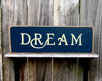 Dream Sign, Inspirational, Wonder, Dreamer, Midnight Blue, Buttermilk Lettering