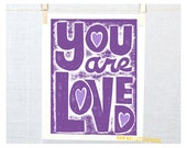 Quotes for Teenage Girl, You Are Loved  Inspirational  Poster Fine Art Print Mother's Day SALE