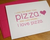 Love You More Than Pizza - Card
