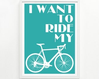 Bicycle Wall Art, Gifts for Cyclists, Bicycle Gift Ideas, Cyclist Gift - Ride My Bike Screenprint Poster 9 x 12