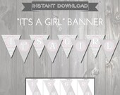 It's a Girl Baby Shower Banner - Pink and Grey Printable Baby Shower Banner - Chevron Shower Decorations - Instant Download Shower Banner