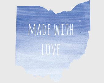 "Ohio ""Made With Love"" Blue 8x10 Print"