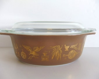 Pyrex  Dish - Early American Vintage Casserole Baking Covered Dish - 1.5 Quart Casserole Dish with lid