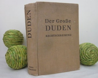 vintage Der Grobe Duden, Der Grosse Duden Rechtschreibung book (c) 1941 1944 German Language Dictionary. Shabby tan cloth HC. Eclectic prop.