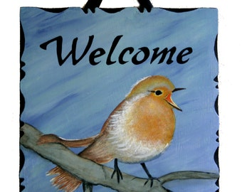 Baby Robin Welcome Wood Hand Painted Sign