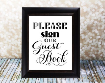 Please Sign Our Guest Book Table Sign. Wedding Guest Book. Instant Download, Wedding Card DIY Printable File. Wedding Signs, please sign.