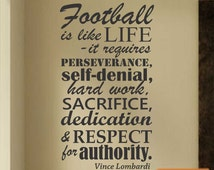 Football is Like Life, Vince Lombardi Quote, Vinyl Wall Lettering, Vinyl Wall Decal, Vinyl Decals, Vinyl Lettering, Wall Decal, Sports Decal