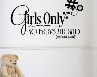 """Girls Only No Boys Allowed...Girls Wall Decal Removable Wall Sticker Decor 12"""" X 21"""""""