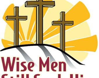 Christian T-Shirts, Wise Men Still Seek Him