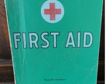 First Aid TextBook 1957 Fourth Edition. American National Red Cross. 249 Illustrations. Vintage First Aid Book