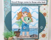 Good things come to those who BAIT - BLANK -  OOAK card