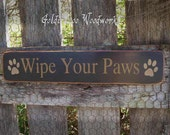 Wipe Your Paws, Primitve Word Art Typography Pine Wall Sign