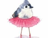 Ballet Bird PRINT - Bird Watercolor, Nursery Art, 11x14 PRINT, Tufted Titmouse, Ballerina Art