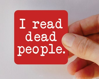 I read dead people square magnet