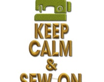 Keep Calm and Sew On Embroidery Saying