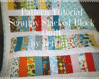 Scrappy Stacked Block Simple Quilt Pattern Tutorial w Photos, pdf