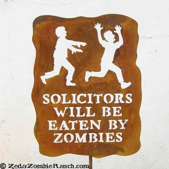 Solicitors Will Be Eaten by Zombies Metal Garden Yard Sign