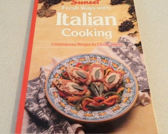 Sunset Fresh Ways with Italian Cooking 1992