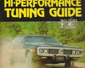 Hi-Performance Tuning Guide Published by MOTOR 1973 Perfect for the car enthusiast or hot rod lover