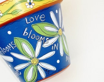 """Hand Painted Terracotta Pot- """"Love Blooms""""- 4 Inch -Made to Order"""
