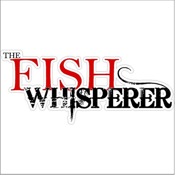 The fish whisperer funny fishing decal window laptop fun for The fish whisperer