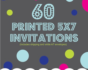 Printing Service Add On, 60 5x7 printed invitations, one sided, color, Includes shipping and envelopes