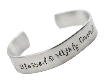 Blessed and Highly Favored Hand stamped cuff bracelet