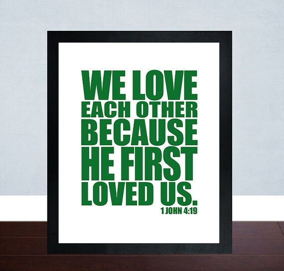 We Love Each Other: Christian Wall Print Bible Verse Wall Art Bible By