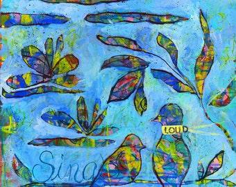 Sing Loud print of acrylic painting